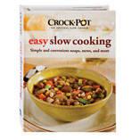 Crock-Pot® Easy Slow Cooking Cookbook