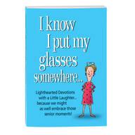 I Know I Put My Glasses Somewhere