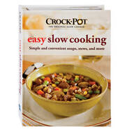 Crock-Pot® Easy Slow Cooking Cookbook
