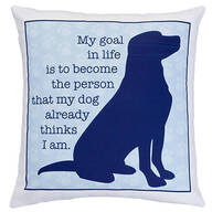 My Goal in Life Dog Pillow