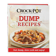 Crock-Pot® Dump Recipes Cookbook