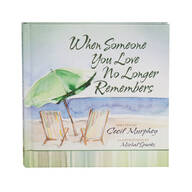 """When Someone You Love No Longer Remembers"" Book"