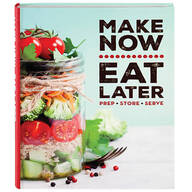 Make Now Eat Later Book
