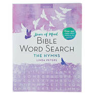 Peace of Mind Bible Word Search: The Hymns