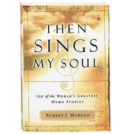 Then Sings My Soul Book