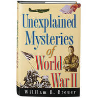 Unexplained Mysteries of World War II Book