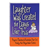 Laughter Was Created For Days Like This Book
