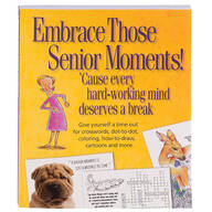 Embrace Those Senior Moments Book