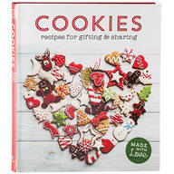 Cookies: Recipes for Gifting & Sharing