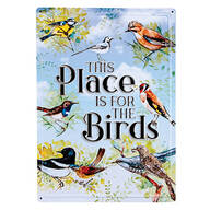 """This Place is for the Birds"" Metal Wall Sign"