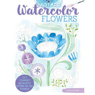 Just Add Watercolor Flowers Book