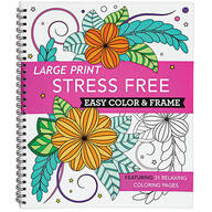 Large Print Stress Free Easy Color & Frame Book