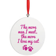 Personalized The More Men I Meet Ornament