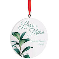 Personalized Less is More Ornament