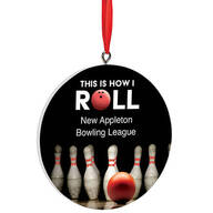"""Personalized """"This is How I Roll"""" Bowling Ornament"""